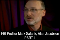 FBI Profiler Mark Safarik & Author Alan Jacobson (Part 1)