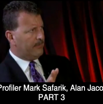 FBI Profiler Mark Safarik & Author Alan Jacobson (Part 3)